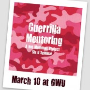 Guerrilla Mentoring is Back!